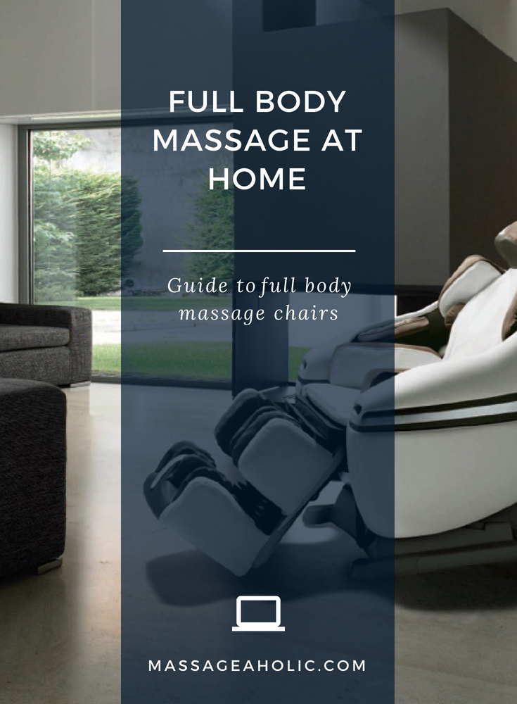 Full Body Massage Chairs Guide