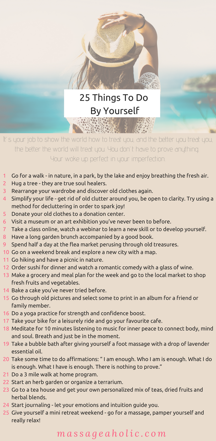 25 Uplifting Things To Do By Yourself, Fun Things To Do Alone #Alone #relax #SelfLove #SelfConfidence (1)
