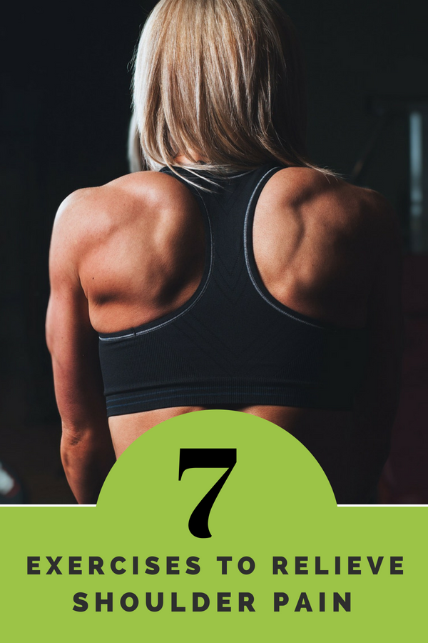 7 exercises to relieve shoulder pain