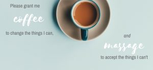 Copy of grant me coffee and massage quote