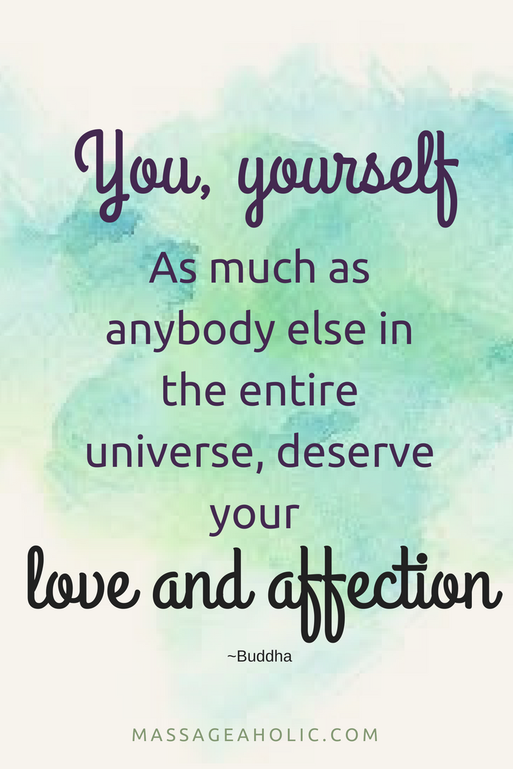 Love yourself quote -Buddha