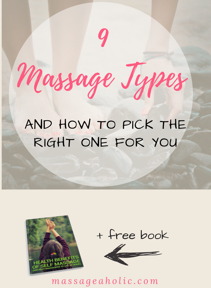 Massage types and benefits, Swedish massage, Thai massage, reflexology, hot stone massage, sports massage, deep tissue massage
