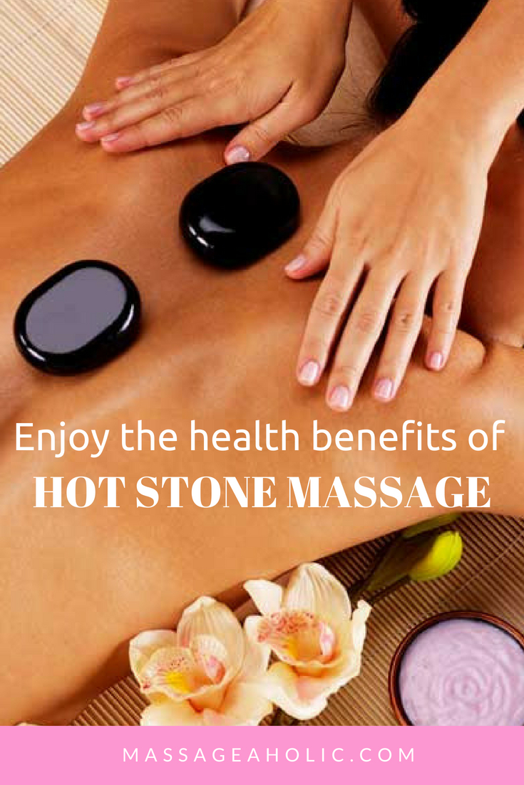 Hot Stone Massage Benefits (1)