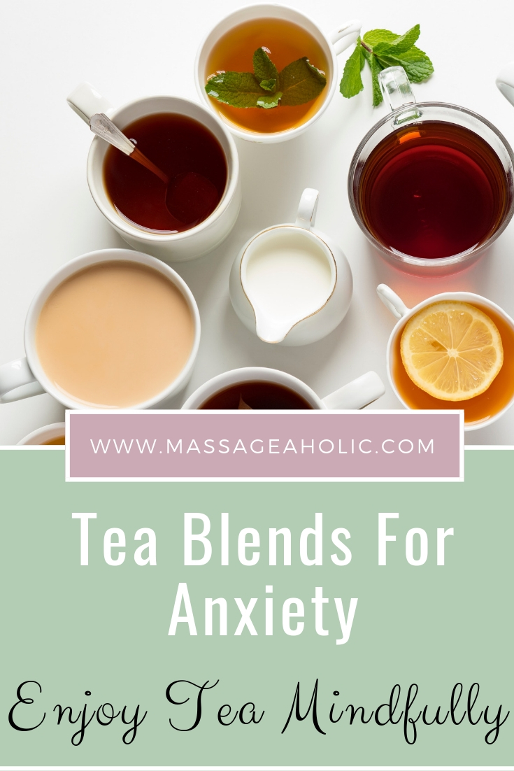 Tea blends for anxiety